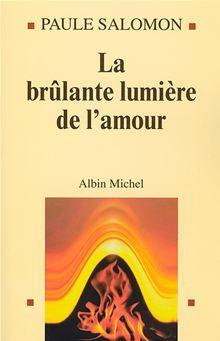 La Brûlante Lumière de l'amour - 9782226236531 - 13,99 €