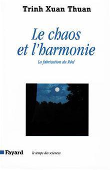 Le Chaos et l'harmonie - La fabrication du Réel - 9782213640761 - 12,99 €