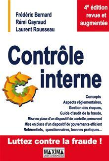 Contrôle interne - Concepts, aspects réglementaires, gestion des risques... - 9782818804391 - 36,99 €
