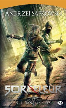 The Witcher : Le Sang des elfes - Sorceleur, T3 - 9782820506603 - 5,99 €