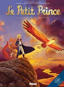 Le Petit Prince - Tome 02 - La Planète de l'Oiseau de feu - 9782331000713 - 6,99 €