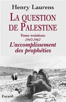 La question de Palestine, tome 3 - 9782213640143 - 32,99 €