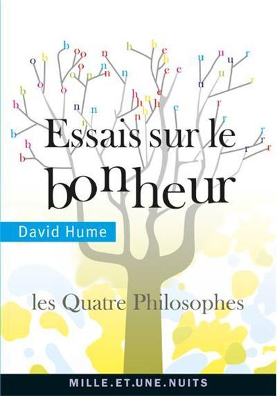 Essais sur le bonheur - Les Quatre philosophes - 9782755504644 - 2,99 €