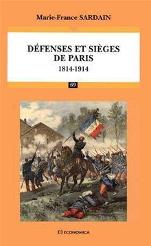 Défenses et sièges de Paris : 1814-1914 - 9782717863284 - 23,20 €