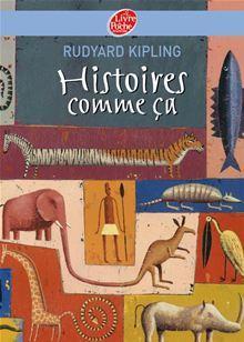 Histoires comme ça - Texte intégral - 9782013233255 - 4,49 €