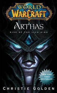 World of Warcraft: Arthas - Rise of the Lich King - 9781439159385 - 7,85 €