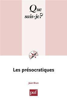 Les présocratiques - « Que sais-je ? » n° 1319 - 9782130611226 - 6,99 €