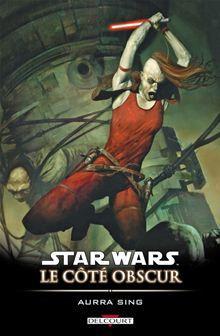 Star Wars - Le Côté obscur T08 - Aurra sing - 9782756038346 - 9,99 €