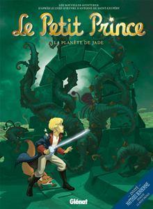 Le Petit Prince - Tome 04 - La Planète de Jade - 9782331000737 - 6,99 €