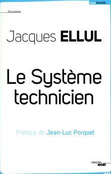 Le système technicien - 9782749125367 - 13,99 €