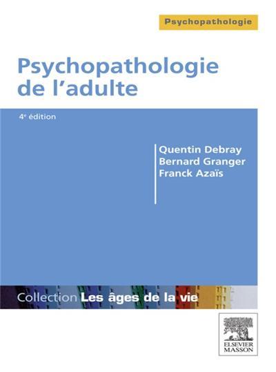 Psychopathologie de l'adulte - 9782994100287 - 25,99 €
