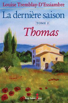 La dernière saison, tome 2: Thomas - 9782894555408 - 14,99 €