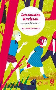 Les cousins Karlsson Tome 1 - Espions et fantômes - 9782364742918 - 4,99 €
