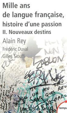 Mille ans de langue française, tome 2 - Nouveaux destins - 9782262042028 - 9,99 €