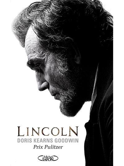 Abraham Lincoln. L'homme qui rêva l'Amérique. - 9782749918938 - 13,99 €
