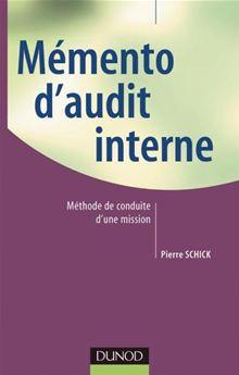 Memento d'audit interne - Méthode de conduite d'une mission - 9782100524549 - 17,99 €