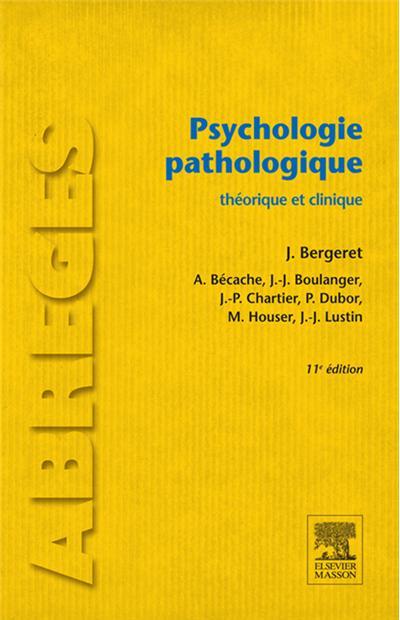 Psychologie pathologique - Théorique et clinique - 9782294729959 - 20,99 €