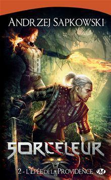 The Witcher : L'Épée de la providence - Sorceleur, T2 - 9782820507099 - 5,99 €