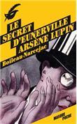 Arsène Lupin - Arsène Lupin, Arsène Lupin