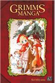 Grimms manga - Grimms manga, L'intégrale