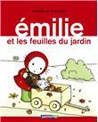 Emilie - Emilie et les feuilles du jardin