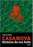 Casanova - Histoire de ma fuite