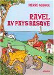 Ravel en son pays