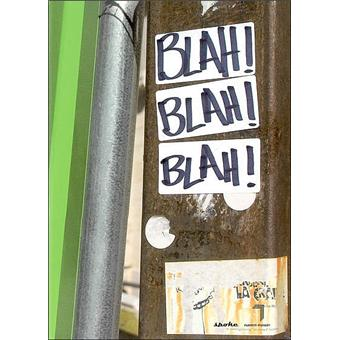 Blah ! : une anthologie du slam