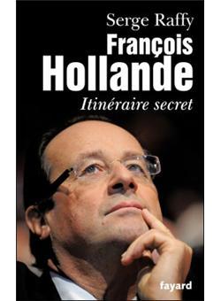 francois hollande itineraire secret