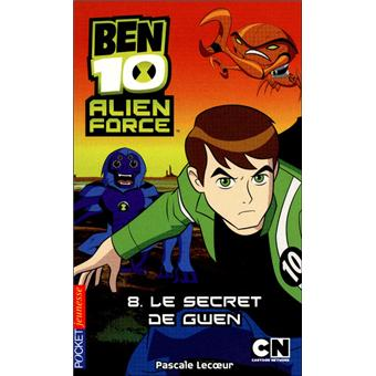 Ben 10 - Le secret de Gwen Tome 8 : Ben 10 Alien Force - tome 8 Le secret de Gwen