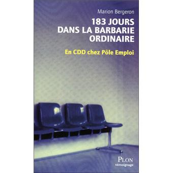 183 jours dans la barbarie ordinaire en CDD chez pôle emploi