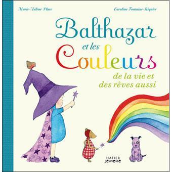BalthazarBalthazar et les couleurs de la vie et des rêves aussi !