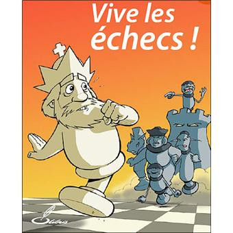 Vive les échecs !