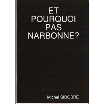 Et pourquoi pas Narbonne ?