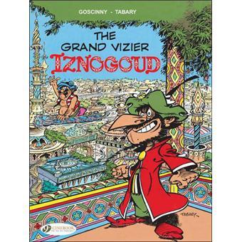Les aventures du grand vizir IznogoudIznogoud - tome 9 The grand vizier isnogoud
