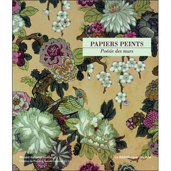 Papiers Peints Poesie Des Murs Relie Collectif Achat Livre Fnac