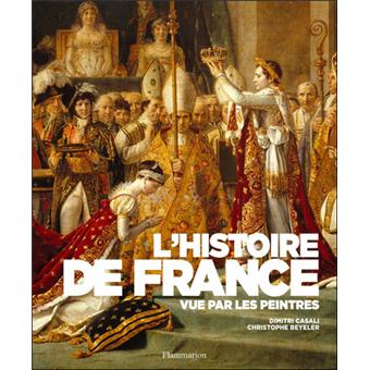 L Histoire De France Vue Par Les Peintres
