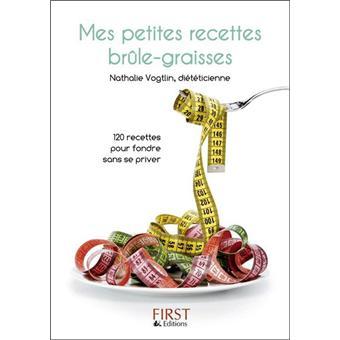 Mes petites recettes brule-graisse - Nathalie Vogtlin