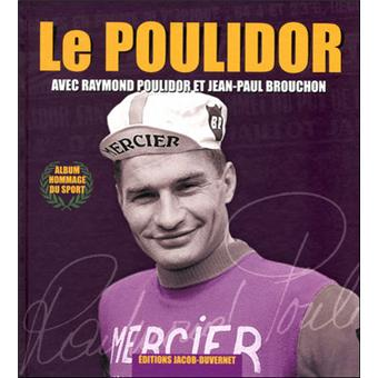 Le Nouveau Poulidor (avec DVD)