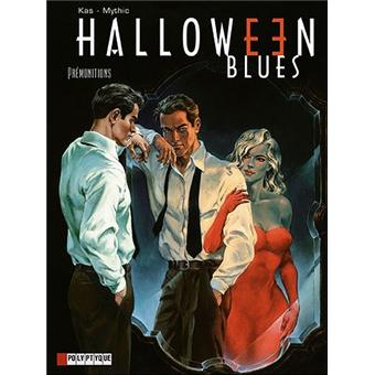 Halloween BluesPrémonitions