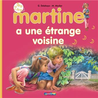 MartineMartine a une étrange voisine