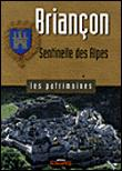 Briançon, sentinelle des Alpes