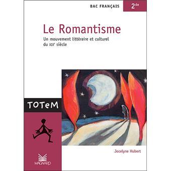 Le Romantisme Bac De Francais 2nde