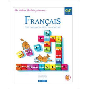 Les Ateliers Hachette Francais Cm1 Livre De L Eleve Ed 2004