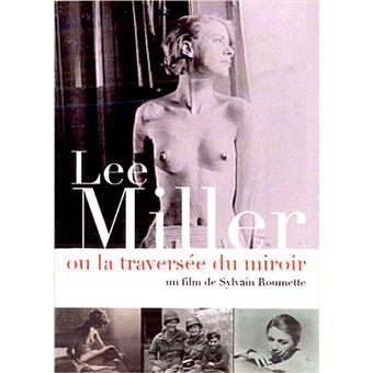 Lee miller ou la travers e du miroir dvd zone 2 for Traversee du miroir