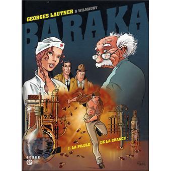 BarakaLa pilule de la chance