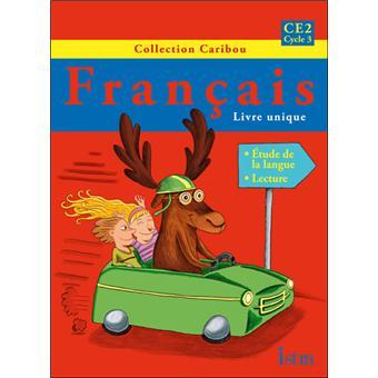 Caribou Francais Ce2 Livre De L Eleve