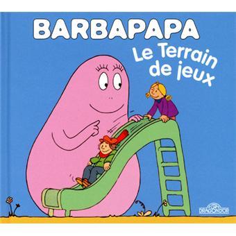 BarbapapaBarbapapa - le terrain de jeux