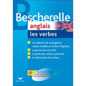 Bescherelle Anglais Les Verbes Ouvrage De Reference Sur La Conjugaison Anglaise Cartonne Gilbert Quenelle Didier Hourquin Achat Livre Fnac