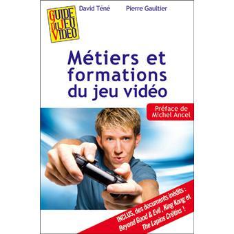 Metiers Et Formations Des Jeux Video Broche David Tene Pierre